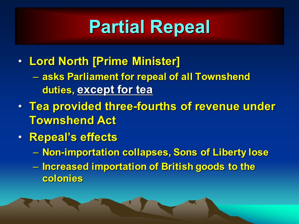 Partial Repeal Lord North [Prime Minister]